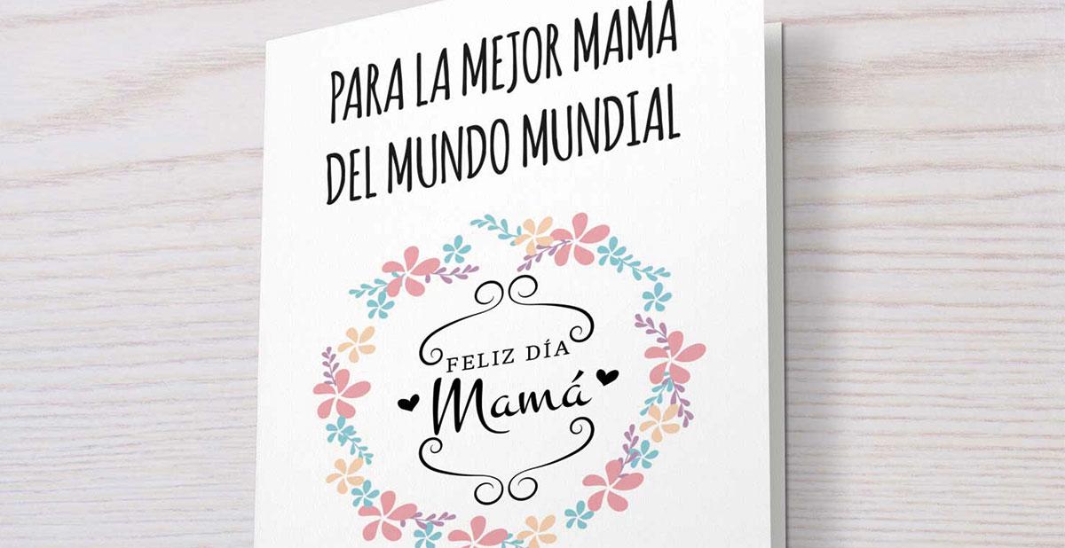 Día de la madre: tarjeta imprimible.